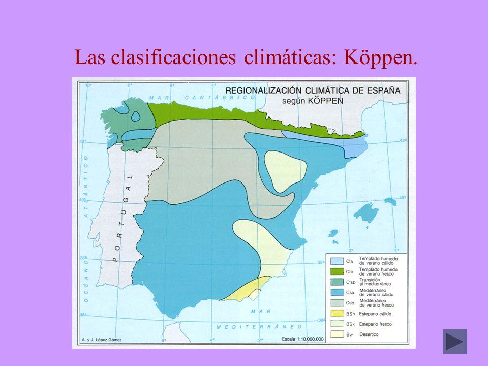 Las clasificaciones climáticas: Köppen.