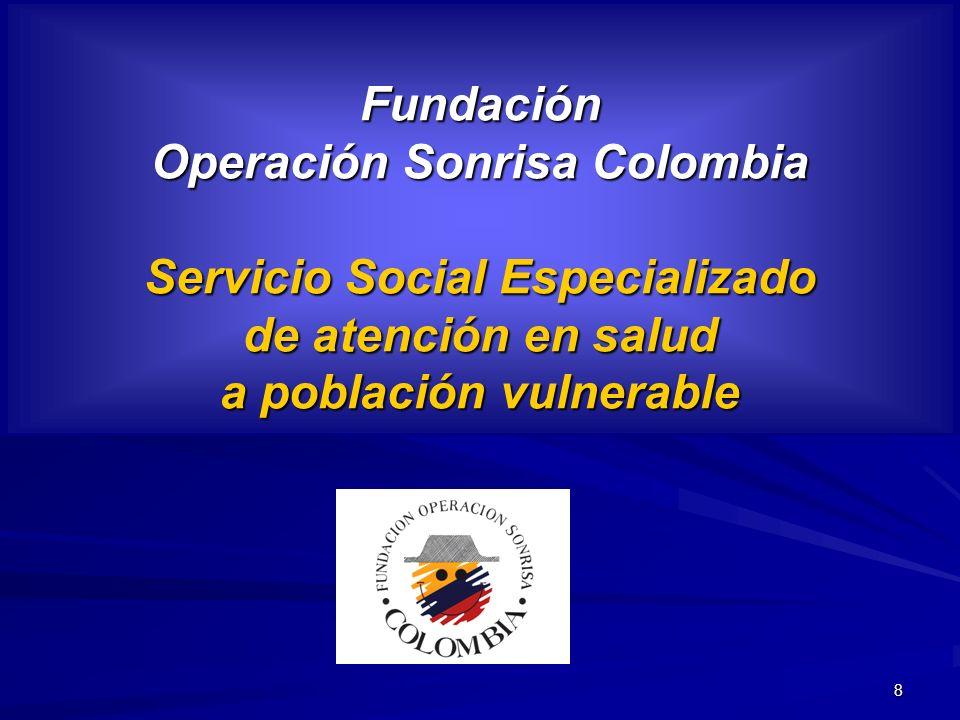 Fundación Operación Sonrisa Colombia Servicio Social Especializado de atención en salud a población vulnerable