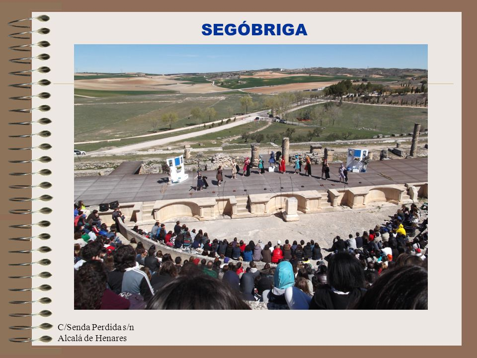 SEGÓBRIGA C/Senda Perdida s/n Alcalá de Henares