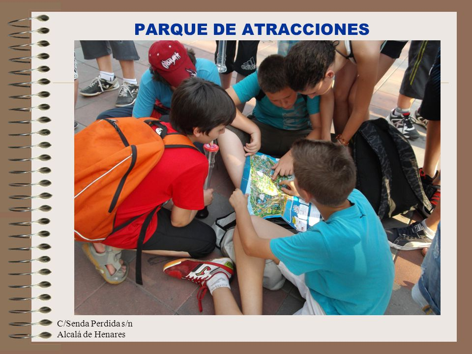 PARQUE DE ATRACCIONES C/Senda Perdida s/n Alcalá de Henares