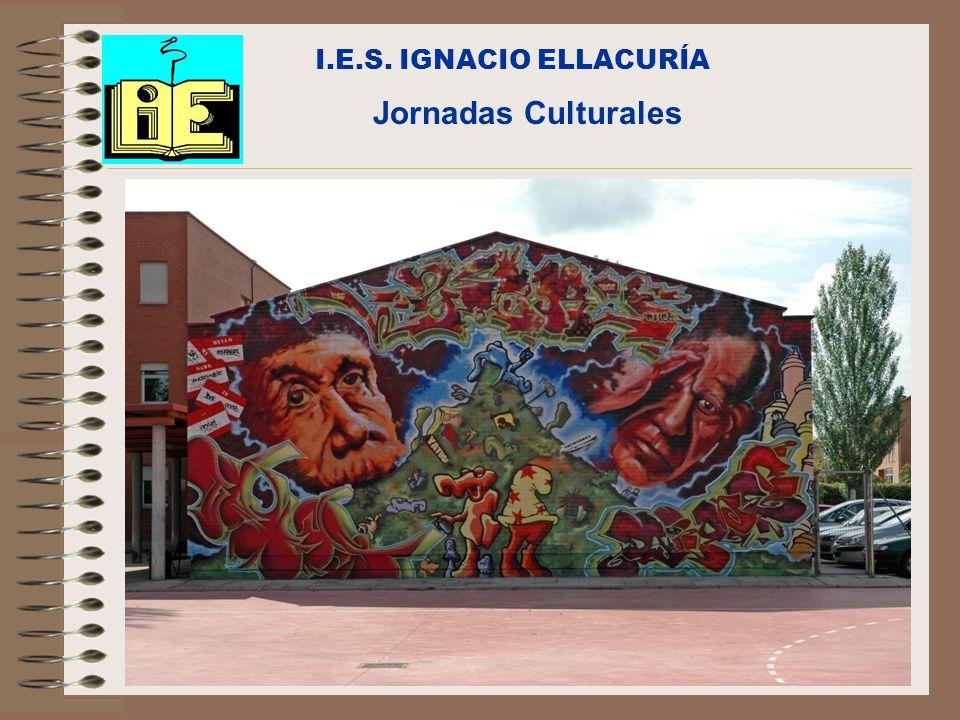 I.E.S. IGNACIO ELLACURÍA Jornadas Culturales