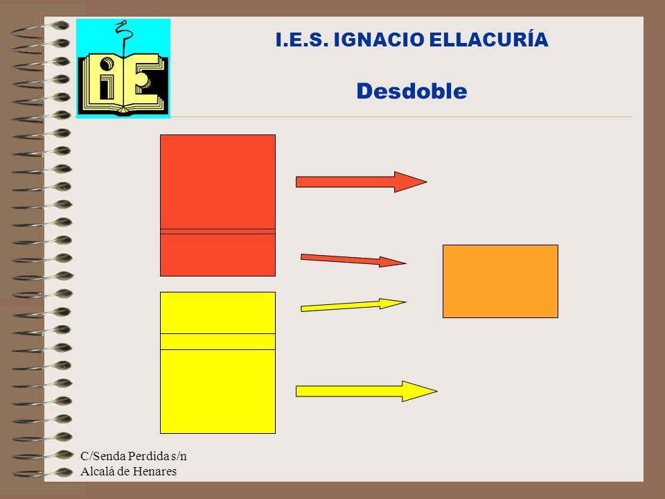 I.E.S. IGNACIO ELLACURÍA Desdoble