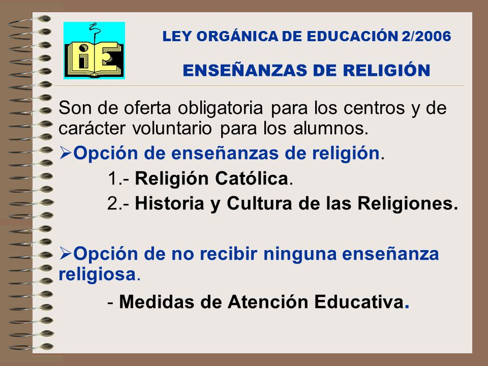 LEY ORGÁNICA DE EDUCACIÓN 2/2006 ENSEÑANZAS DE RELIGIÓN
