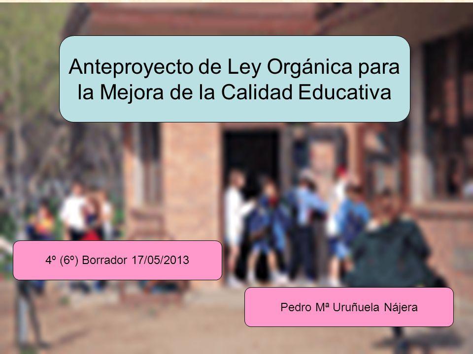 Anteproyecto de Ley Orgánica para la Mejora de la Calidad Educativa
