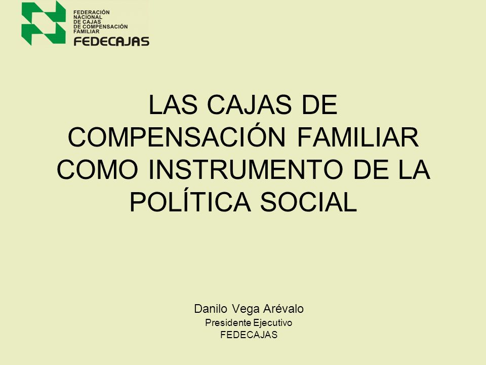 Danilo Vega Arévalo Presidente Ejecutivo FEDECAJAS