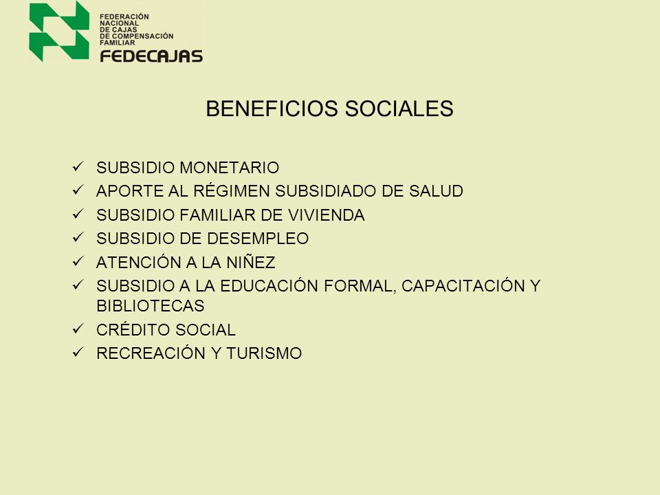 BENEFICIOS SOCIALES SUBSIDIO MONETARIO