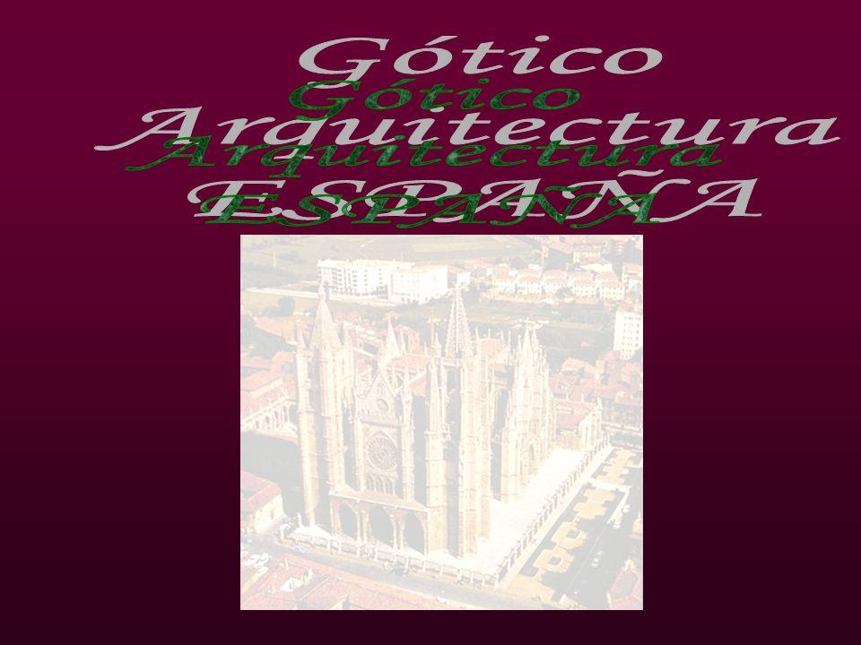 Gótico Arquitectura ESPAÑA