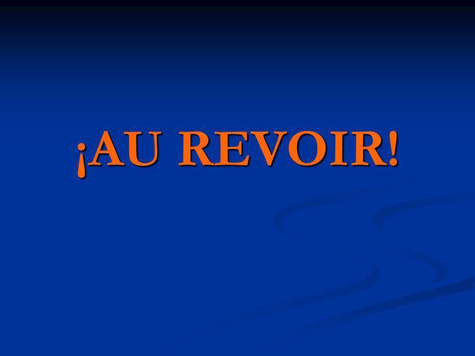 ¡AU REVOIR!