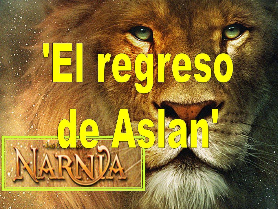 El regreso de Aslan
