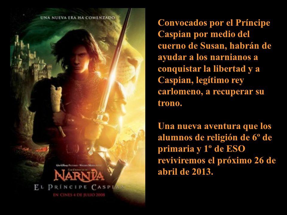 Convocados por el Príncipe Caspian por medio del cuerno de Susan, habrán de ayudar a los narnianos a conquistar la libertad y a Caspian, legítimo rey carlomeno, a recuperar su trono.