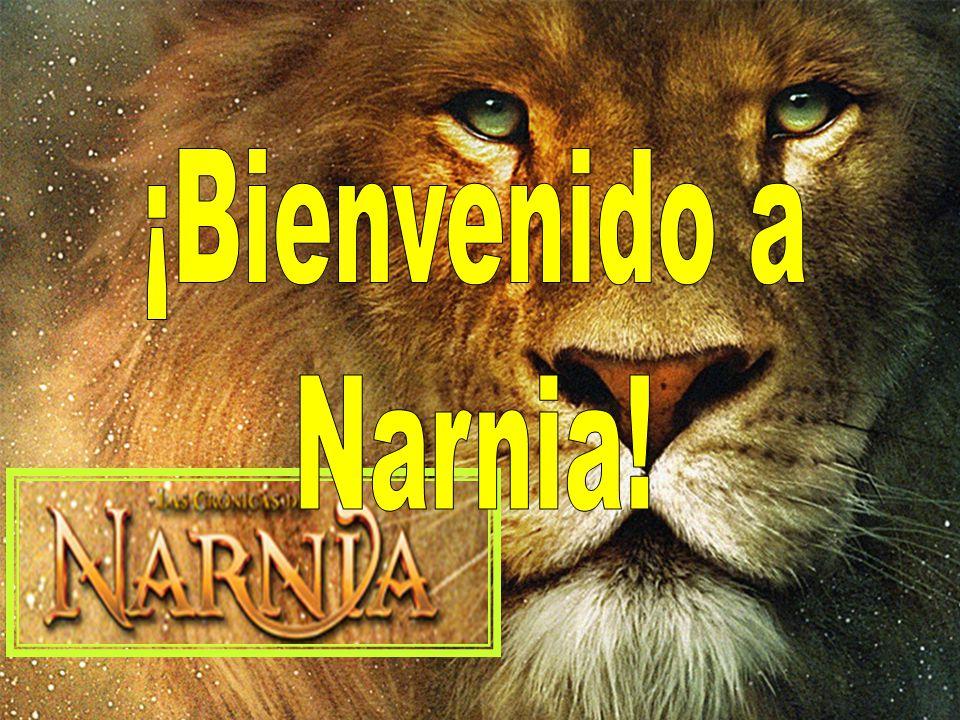 ¡Bienvenido a Narnia!