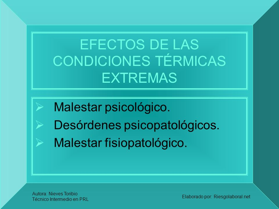 EFECTOS DE LAS CONDICIONES TÉRMICAS EXTREMAS