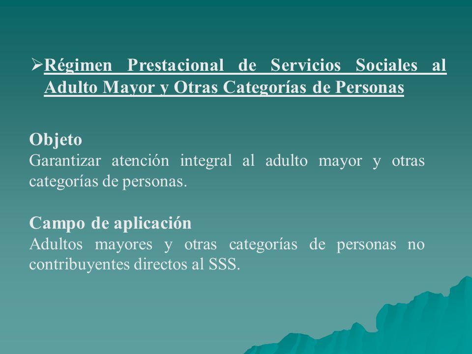 Régimen Prestacional de Servicios Sociales al Adulto Mayor y Otras Categorías de Personas