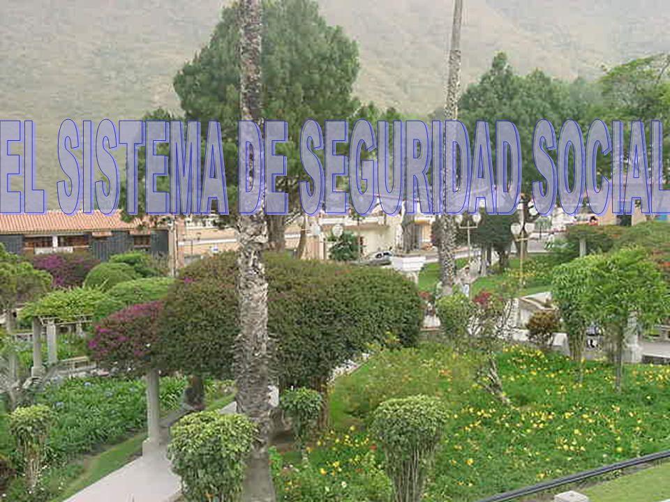 EL SISTEMA DE SEGURIDAD SOCIAL