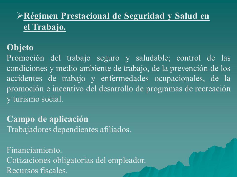 Régimen Prestacional de Seguridad y Salud en el Trabajo.