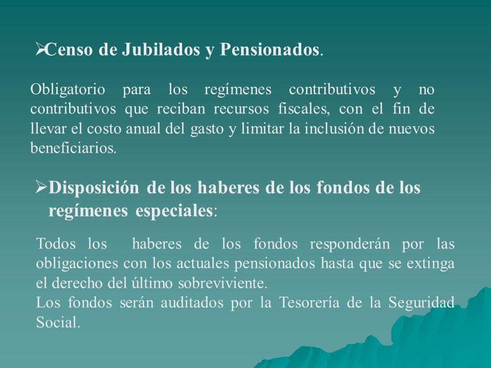 Censo de Jubilados y Pensionados.