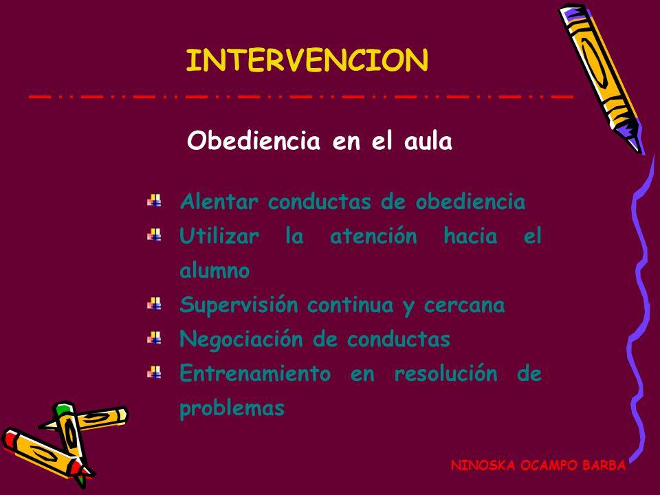 INTERVENCION Obediencia en el aula Alentar conductas de obediencia