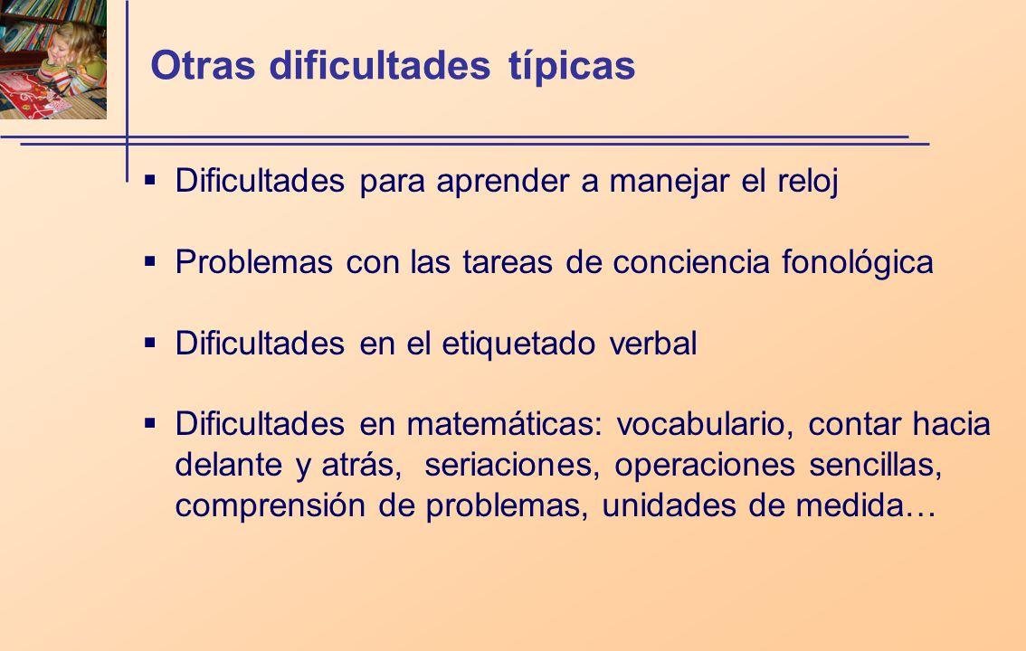 Otras dificultades típicas