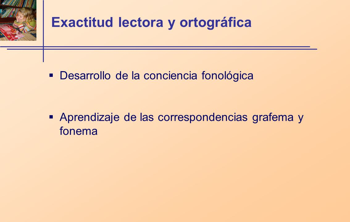 Exactitud lectora y ortográfica