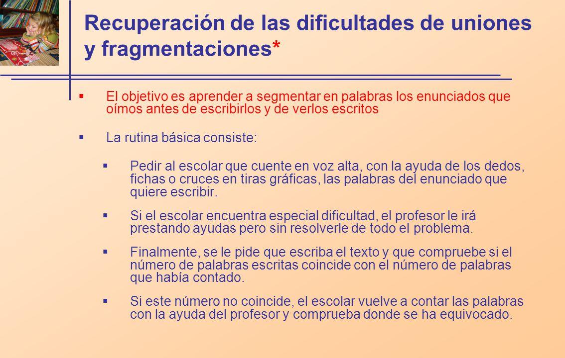 Recuperación de las dificultades de uniones y fragmentaciones*