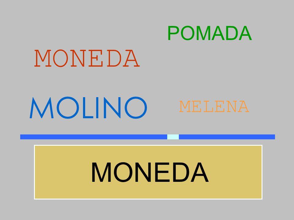 POMADA MONEDA MOLINO MELENA MONEDA