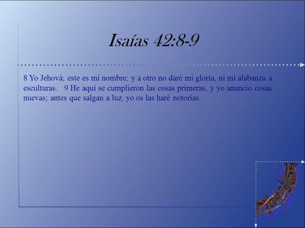 Isaías 42:8-9
