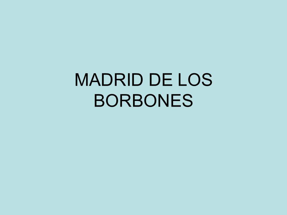 MADRID DE LOS BORBONES