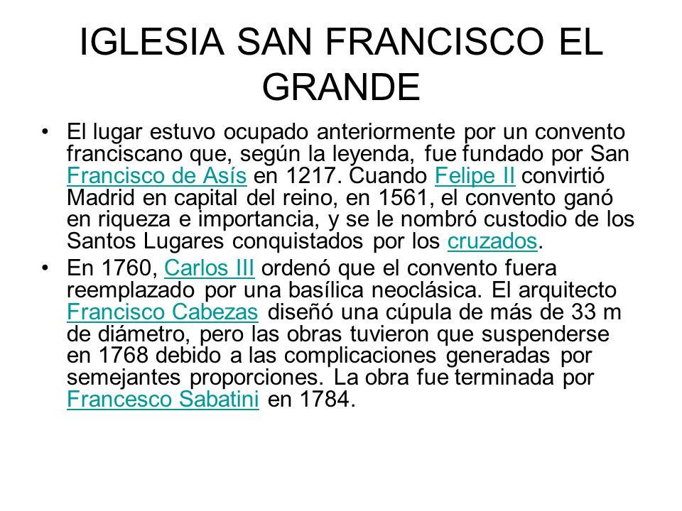 IGLESIA SAN FRANCISCO EL GRANDE