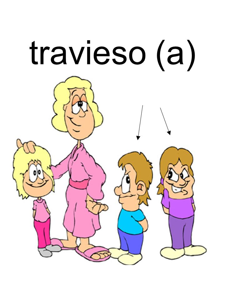 travieso (a)