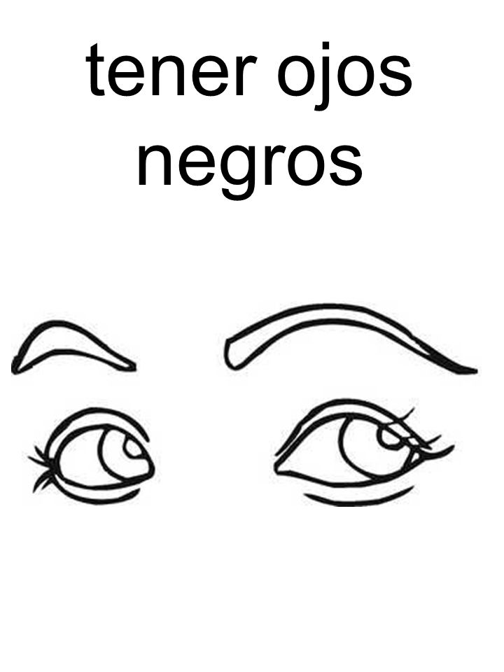 tener ojos negros
