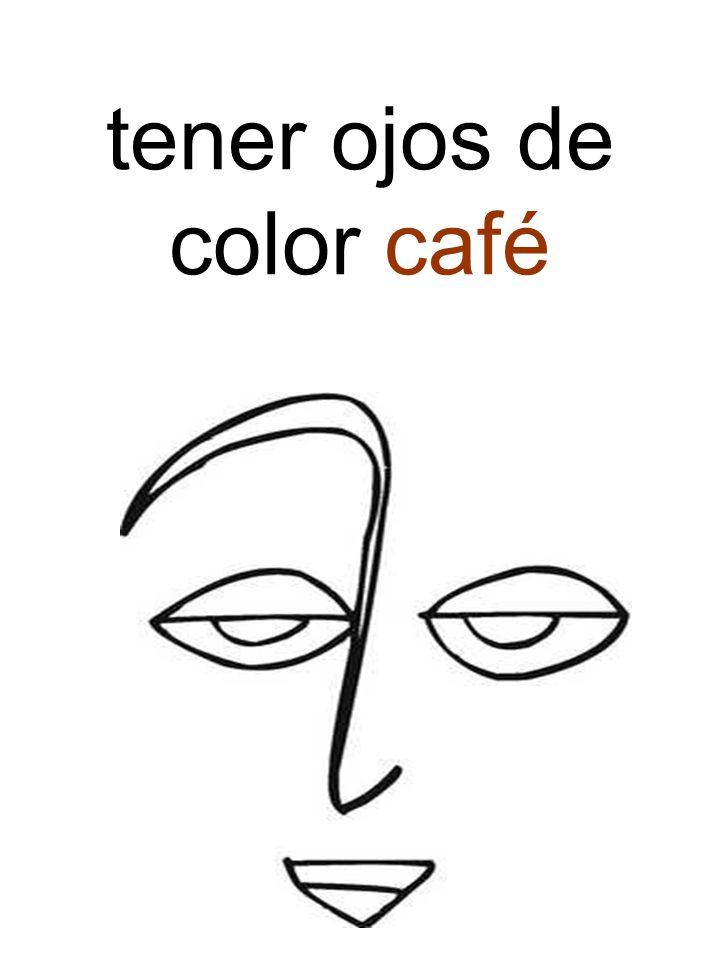 tener ojos de color café