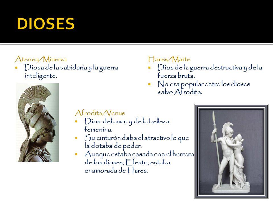 DIOSES Atenea/Minerva Diosa de la sabiduría y la guerra inteligente.