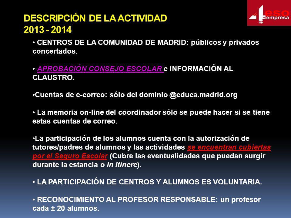 DESCRIPCIÓN DE LA ACTIVIDAD 2013 - 2014