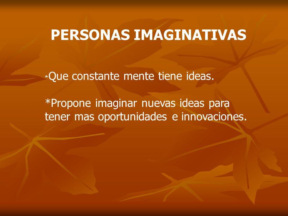 PERSONAS IMAGINATIVAS