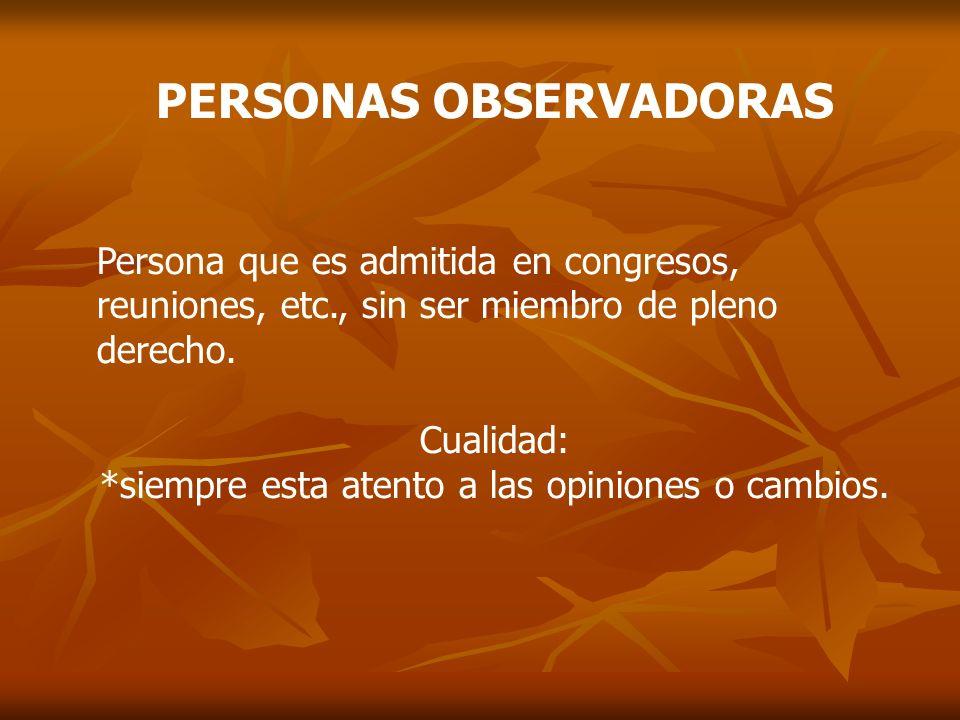PERSONAS OBSERVADORAS