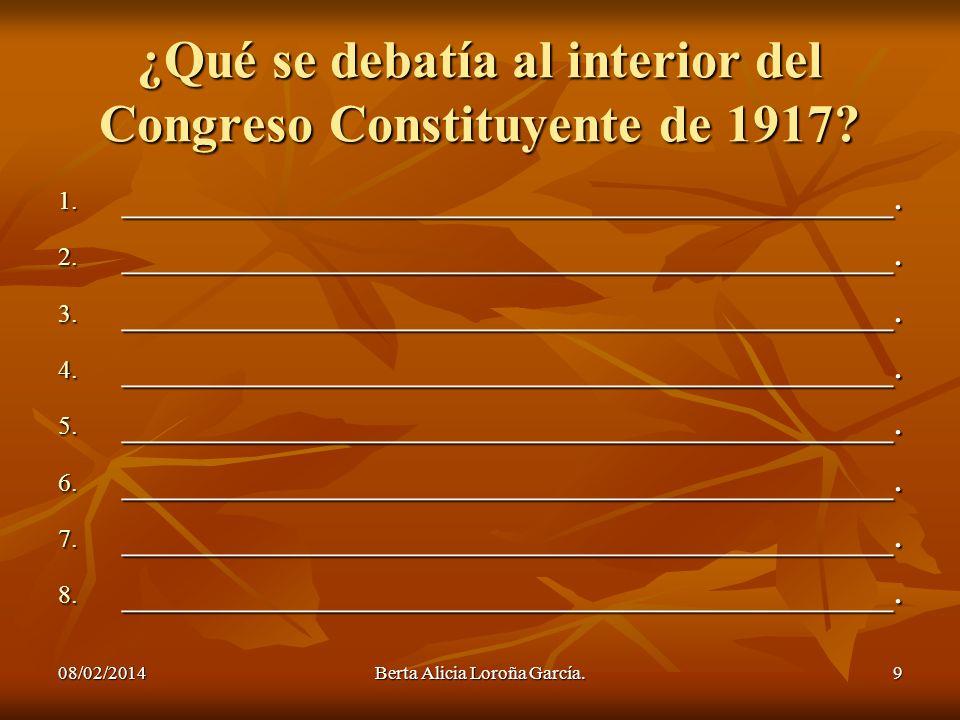 ¿Qué se debatía al interior del Congreso Constituyente de 1917