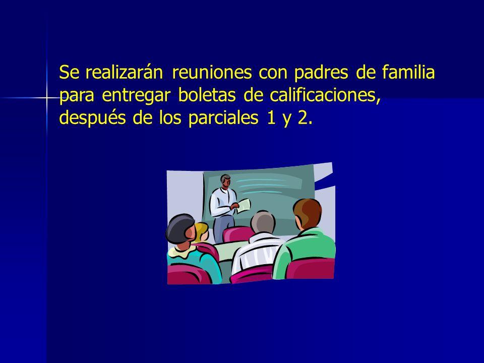 Se realizarán reuniones con padres de familia