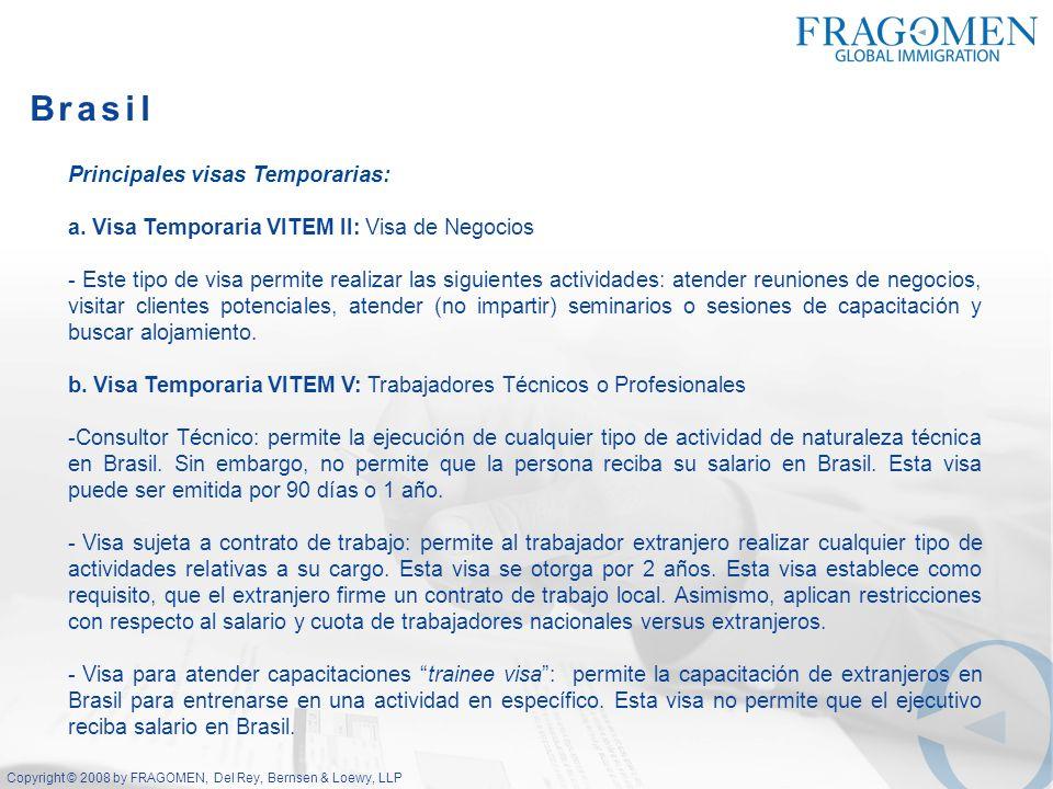 Brasil Principales visas Temporarias: