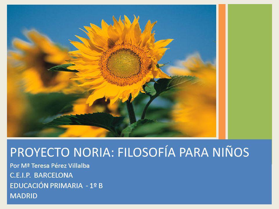 PROYECTO NORIA: FILOSOFÍA PARA NIÑOS