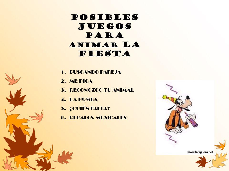 POSIBLES JUEGOS PARA ANIMAR LA FIESTA