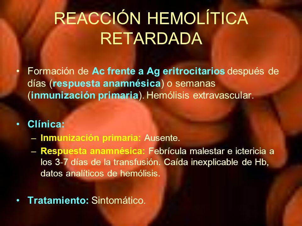 REACCIÓN HEMOLÍTICA RETARDADA