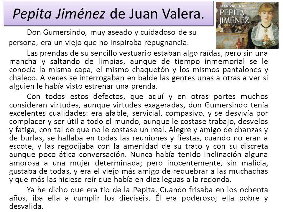 Pepita Jiménez de Juan Valera.