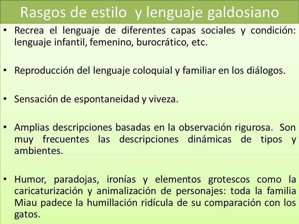 Rasgos de estilo y lenguaje galdosiano