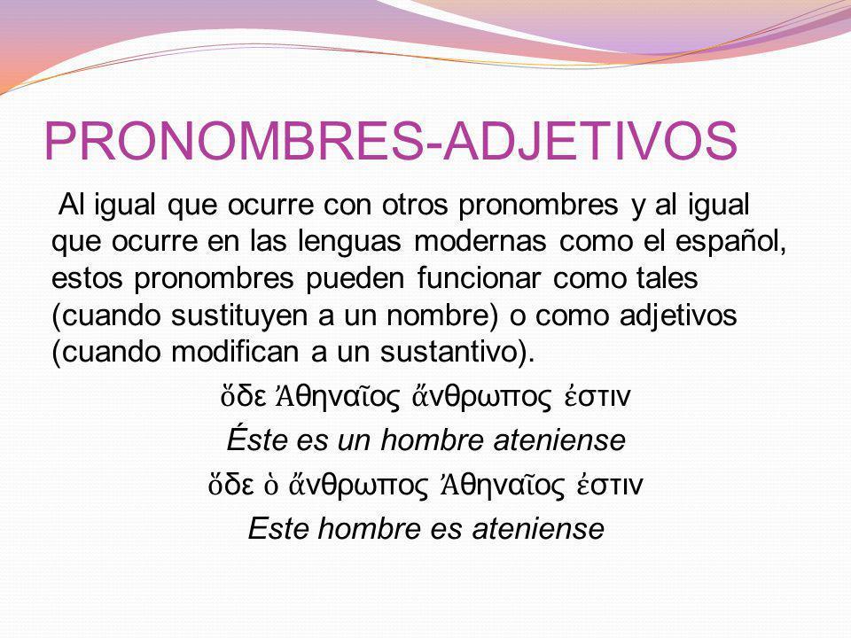 PRONOMBRES-ADJETIVOS