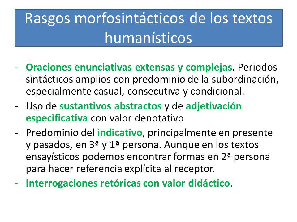 Rasgos morfosintácticos de los textos humanísticos