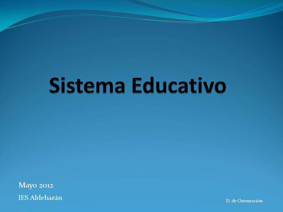 Sistema Educativo Mayo 2012 IES Aldebarán D. de Orientación