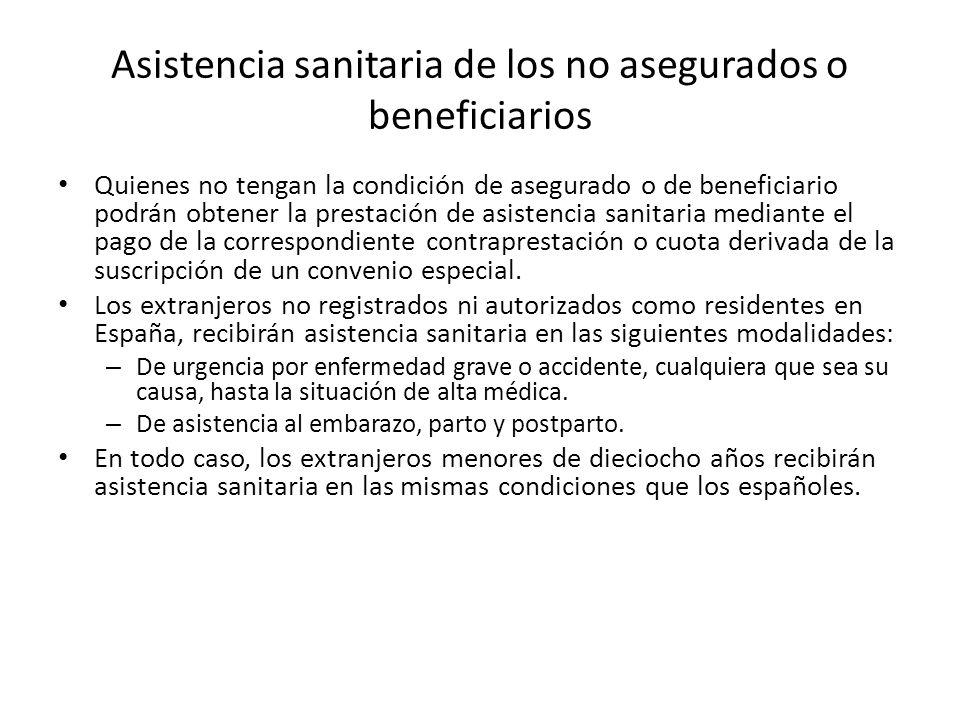 Asistencia sanitaria de los no asegurados o beneficiarios