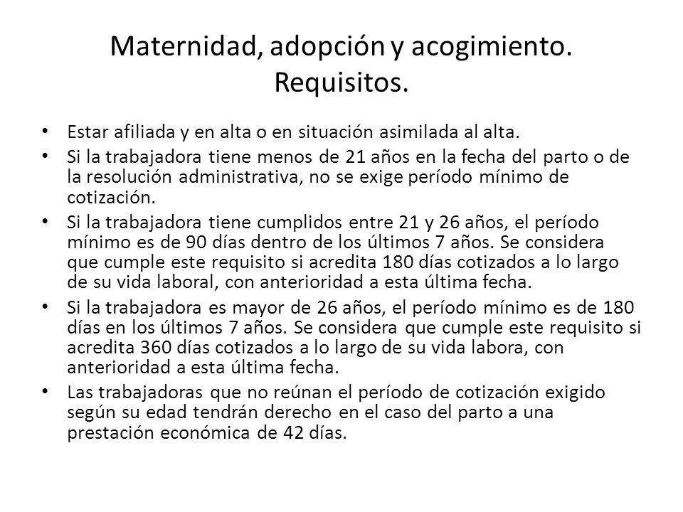 Maternidad, adopción y acogimiento. Requisitos.