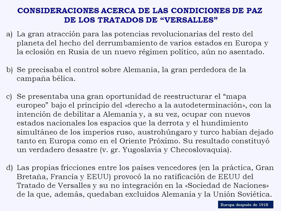 CONSIDERACIONES ACERCA DE LAS CONDICIONES DE PAZ DE LOS TRATADOS DE VERSALLES
