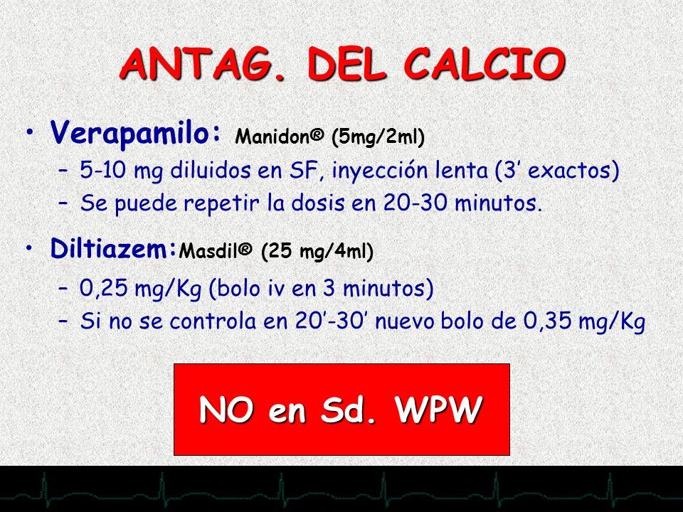 ANTAG. DEL CALCIO NO en Sd. WPW Verapamilo: Manidon® (5mg/2ml)